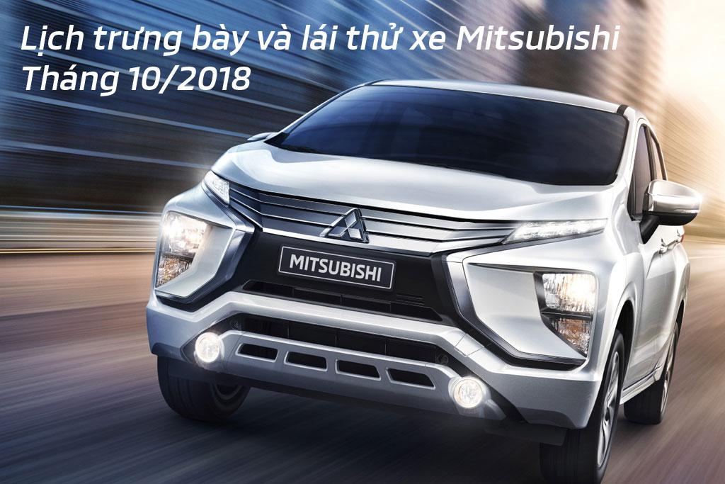 Lịch trưng bày và lái thử xe Mitsubishi tháng 10/2018