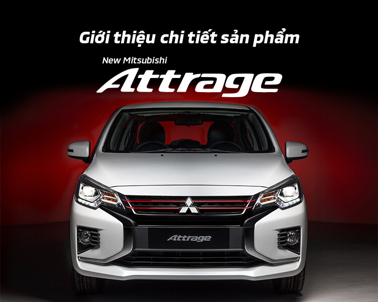 [Video] Giới thiệu chi tiết mẫu xe Mitsubishi Attrage 2020