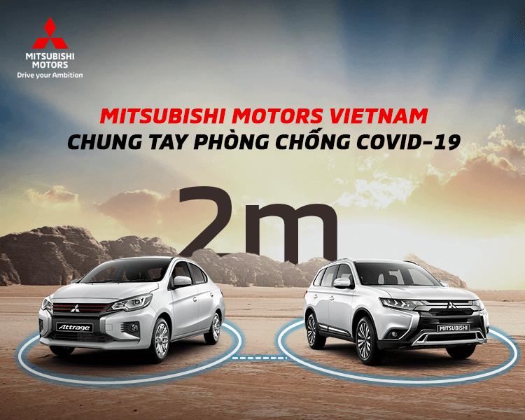Mitsubishi Motors Việt Nam điều chỉnh hoạt động tại phòng trưng bày và xưởng dịch vụ theo chỉ thị phòng chống dịch Covid-19