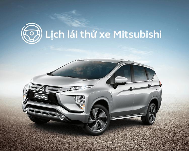 Lịch trưng bày và lái thử xe Mitsubishi tháng 05/2021