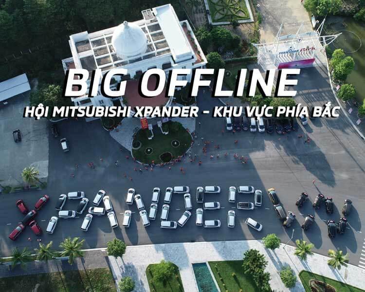 """""""BIG OFFLINE"""" CLB MITSUBISHI XPANDER khu vực phía Bắc tại Hạ Long"""