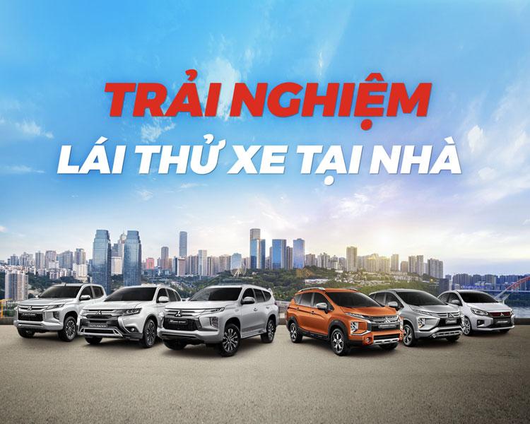 Chương trình lái thử tại nhà 2021 triển khai trên hệ thống NPP Mitsubishi Motors Việt Nam